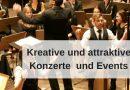 Konzerte attraktiv gestalten