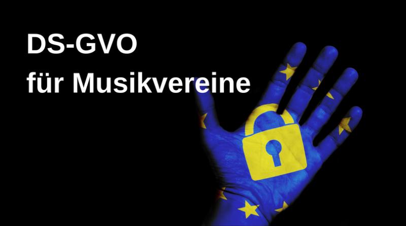 DS-GVO für Musikvereine