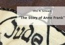 Otto M. Schwarz: The Story of Anne Frank