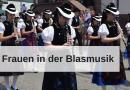 Frauen in der Blasmusik