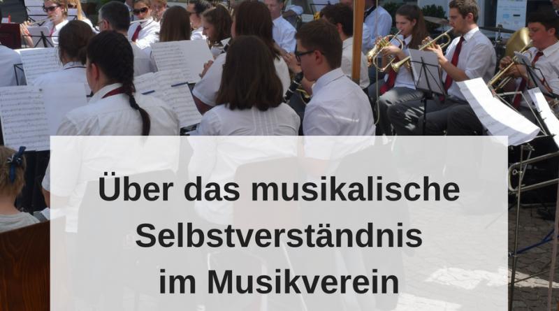 Selbstverständnis im Musikverein(1)