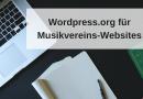 WordPress.org – Einführungskurs zur Erstellung einer Musikvereins-Website