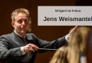 Dirigent im Fokus: Jens Weismantel