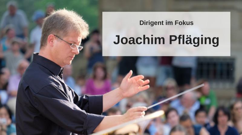 Dirigent im Fokus Joachim
