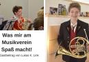 Lukas K. Link: Was mir am Musikverein Spaß macht!