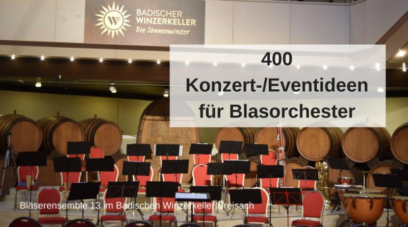 400 Konzert-_Eventideen für Blasorchester
