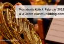 Monatsrückblick Februar 2018 & 3 Jahre Blasmusikblog.com!