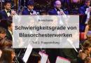 Schwierigkeitsgrade von Blasorchesterwerken – Fragestellung