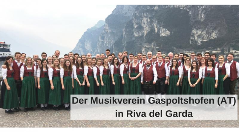 Der Musikverein Gaspoltshofen (AT)in Riva del Garda