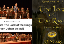 Jubiläumskonzert 30 Jahre The Lord of the Rings von Johan de Meij