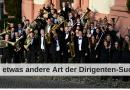 Die etwas andere Art der Dirigenten-Suche