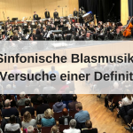 Sinfonische Blasmusik Definition