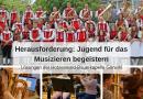 Herausforderung für Musikvereine: Kinder für das Musizieren begeistern!