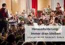 Herausforderung für Musikvereine: Immer dran bleiben!