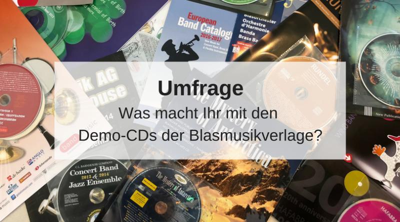 Umfrage Demo-CD der Blasmusikverlage