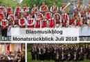 Blasmusikblog Monatsrückblick Juli 2018