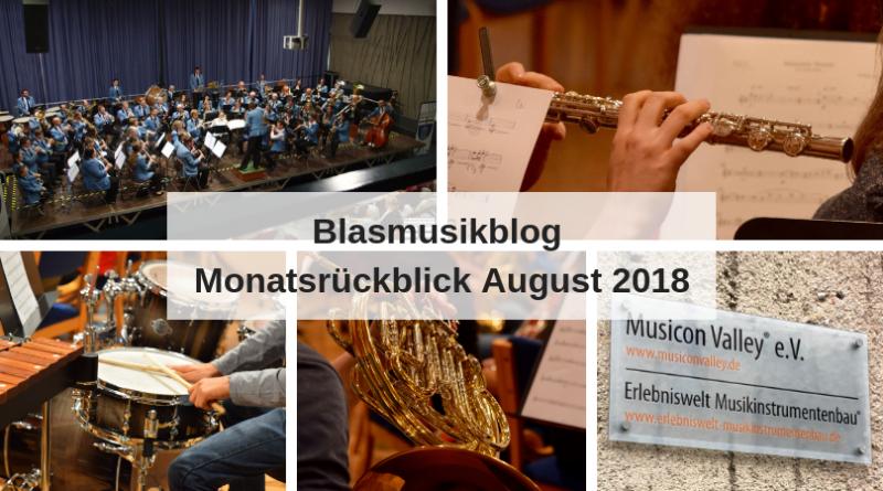 Blasmusikblog Monatsrückblick August 2018