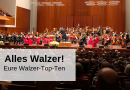 Alles Walzer! – Eure Walzer-Top-Ten