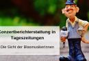 Konzertberichterstattung in Tageszeitungen – Die Sicht der BlasmusikerInnen