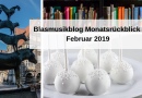 Blasmusikblog Monatsrückblick Februar 2019