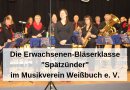 """Die Erwachsenen-Bläserklasse """"Spätzünder"""" im Musikverein Weißbuch"""
