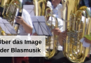 Über das Image der Blasmusik