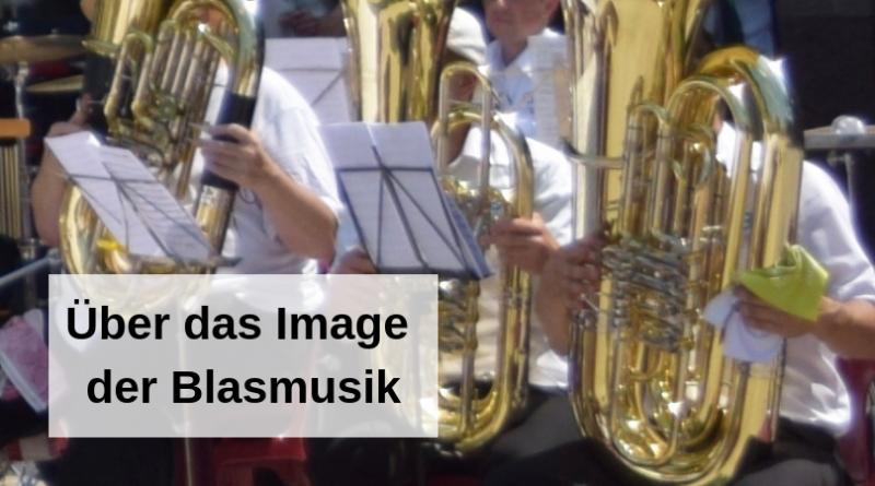 Über das Image der Blasmusik