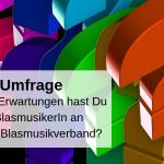 Umfrage Blasmusikverbände