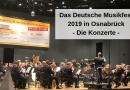 Das Deutsche Musikfest 2019 in Osnabrück – Die Konzerte