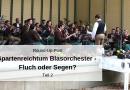 Spartenreichtum Blasorchester – Fluch oder Segen? – Teil 2