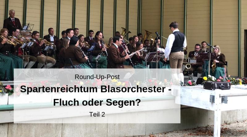 Spartenreichtum Blasorchester Teil 2
