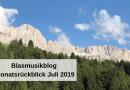 Blasmusikblog Monatsrückblick Juli 2019