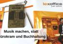 lexoffice – Musik machen, statt Bürokram und Buchhaltung