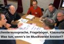 Orchesteraussprache, Fragebogen, Klausurtag: Was tun, wenn's im Musikverein knistert?