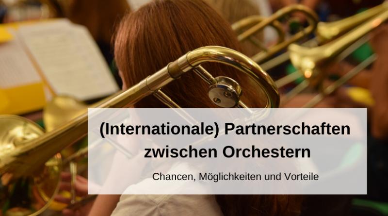 Partnerschaften zwischen Orchestern