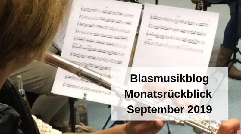 Blasmusikblog Monatsrückblick September 2019