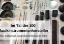 Im Tal der 100 Musikinstrumentenhersteller