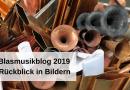 Blasmusikblog 2019 – Rückblick in Bildern