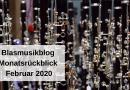 Blasmusikblog Monatsrückblick Februar 2020