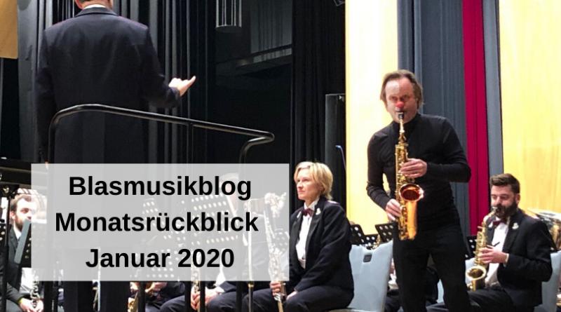 Blasmusikblog Monatsrückblick Januar 2020