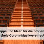 40+ Tipps und Ideen für die proben- und konzertfreie Corona-Musikvereins-Auszeit