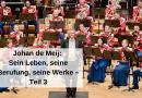 Johan de Meij – Sein Leben, seine Berufung, seine Werke – Teil 3