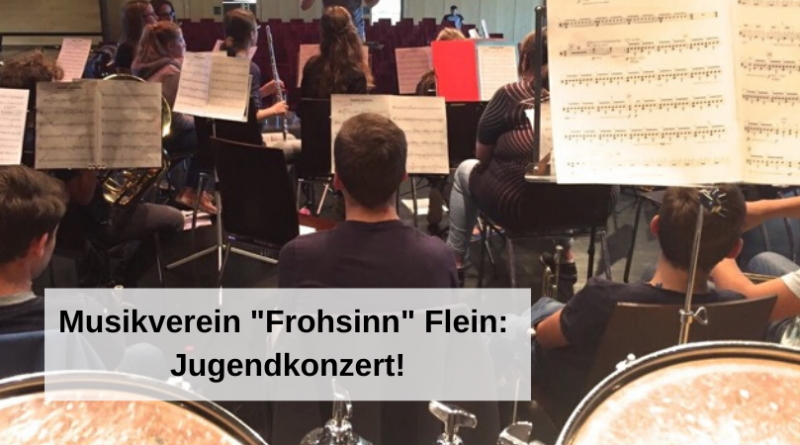 """Musikverein """"Frohsinn"""" Flein: Jugendkonzert!"""