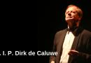 R. I. P. Dirk de Caluwe