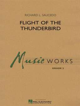 Flight of the Thunderbird Richard L. Saucedo
