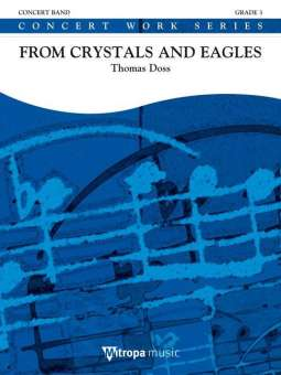 From Crystals and Eagles Thomas Doss
