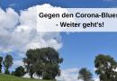 Gegen den Corona-Blues – Weiter geht's!