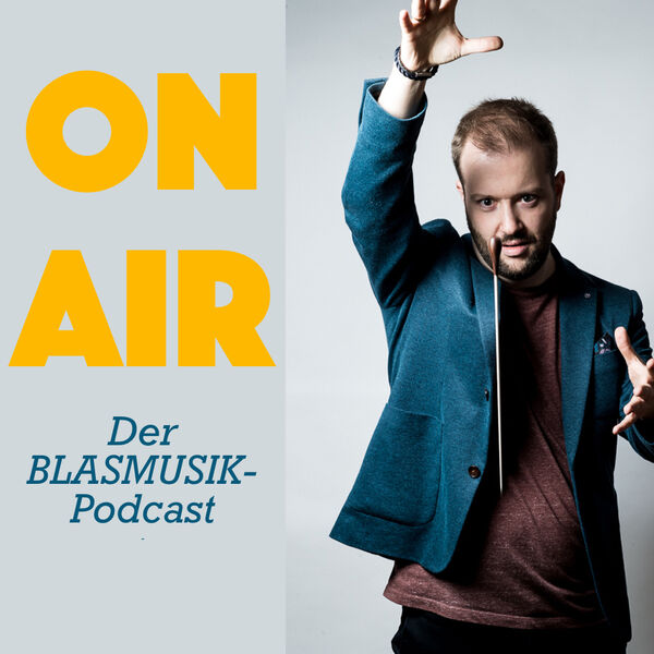 Blasmusik-Podcast On Air Andy Schreck