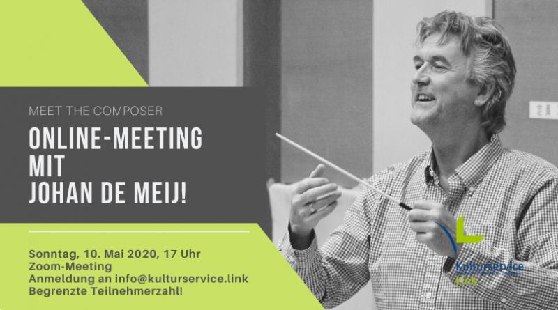 Online-Meeting mit Johan de Meij!