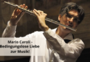 Mario Caroli – Bedingungslose Liebe zur Musik!